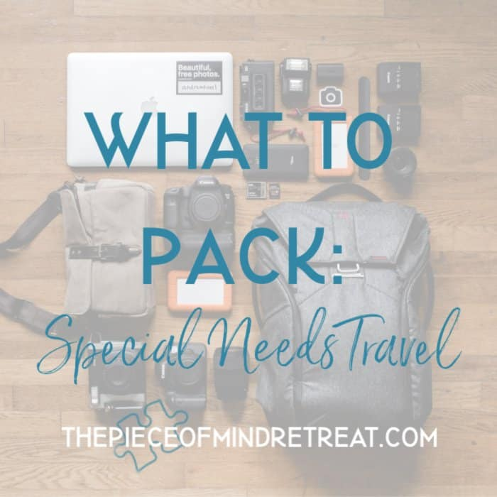 what to pack special needs travel