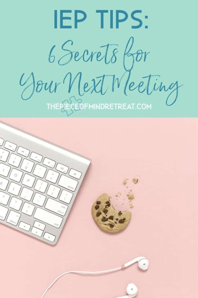 IEP Tips: 6 Secrets for Your Next Meeting