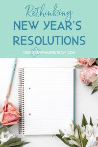 Rethinking new years resolutions