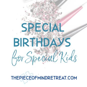 Special Birthdays for Special Kids